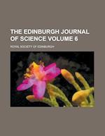 The Edinburgh Journal of Science Volume 6 af Royal Society Of Edinburgh