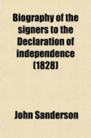 Biography of the Signers to the Declaration of Independence (Volume 2) af John Sanderson