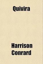 Quivira af Harrison Conrard