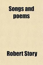 Songs and Poems af Robert Story