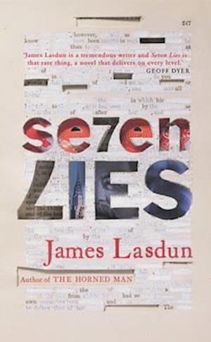 Seven Lies af James Lasdun
