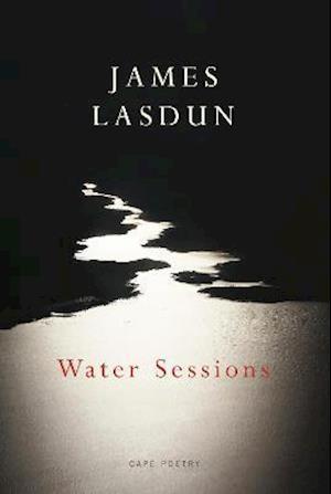Water Sessions af James Lasdun