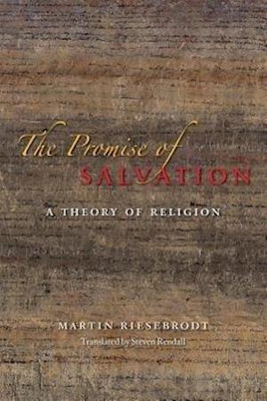 The Promise of Salvation af Martin Riesebrodt