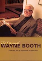 The Essential Wayne Booth af Wayne C. Booth