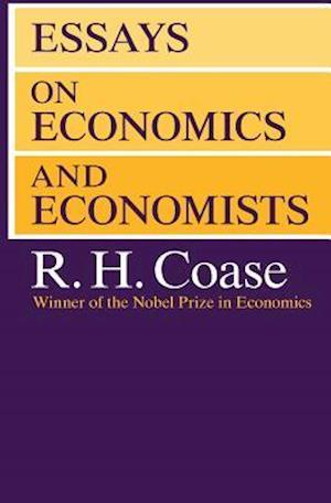 Essays on Economics and Economists af R. H. Coase