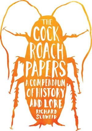 Cockroach Papers af Richard Schweid
