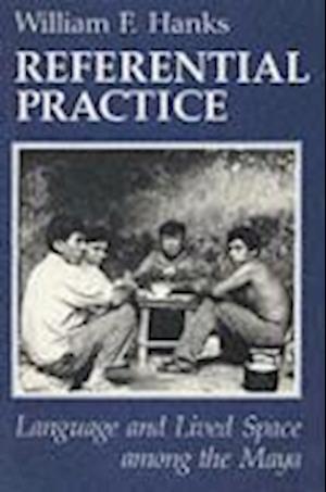Referential Practice af William F. Hanks