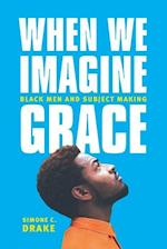 When We Imagine Grace