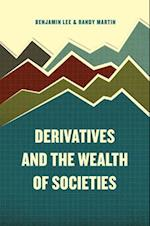 Derivatives and the Wealth of Societies
