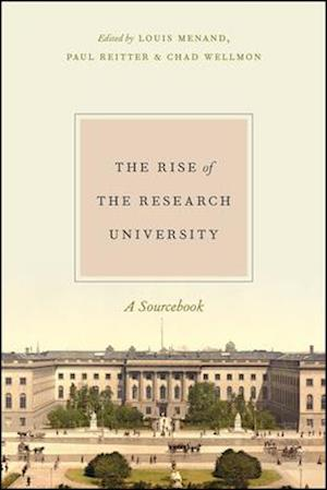 Bog, hardback The Rise of the Research University af Paul Reitter