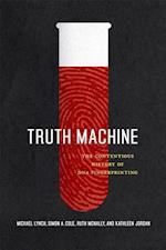 Truth Machine af Kathleen Jordan, Michael Lynch, Simon A Cole