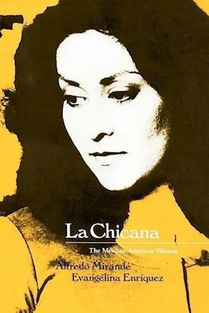 La Chicana af Alfredo Mirande, Evangelina Enriquez