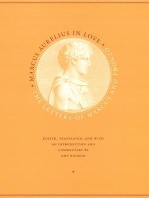 Marcus Aurelius in Love af Marcus Cornelius Fronto