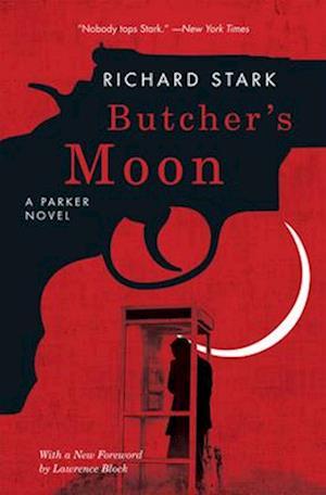 Butcher's Moon af Richard Stark, Lawrence Block