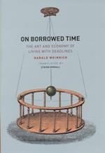 On Borrowed Time af Harald Weinrich