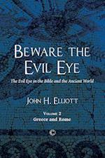 Beware the Evil Eye