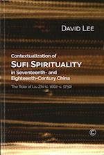 Contextualization of Sufi Spirituality in Seventeenth- And Eighteenth-Century Chin