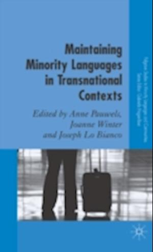 Maintaining Minority Languages in Transnational Contexts af Anne Pauwels