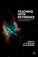 Teaching with Reverence af A G Rud, Jim Garrison