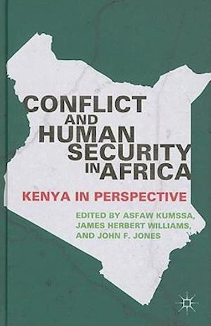 Conflict and Human Security in Africa af J. Jones, J. Williams, A. Kumssa