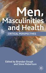 Men, Masculinities and Health af Steve Robertson, Brendan Gough