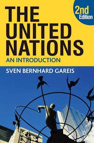 The United Nations af Sven Bernhard Gareis, Johannes Varwick