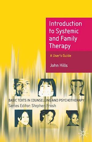 Introduction to Systemic and Family Therapy af John Hills