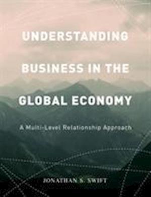 Bog, paperback Understanding Business in the Global Economy af Jonathan Swift