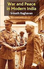 War and Peace in Modern India af Srinath Raghavan