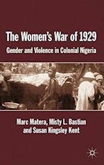 The Women's War of 1929 af Susan Kingsley Kent, Marc Matera, Misty L. Bastian Professor
