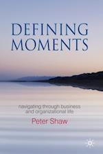 Defining Moments af Peter Shaw