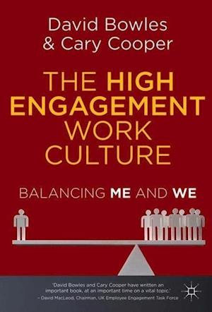 The High Engagement Work Culture af Cary Cooper, David Bowles