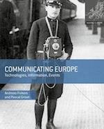 Communicating Europe (Making Europe)