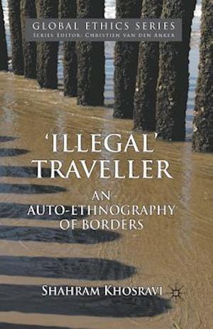'Illegal' Traveller af Shahram Khosravi