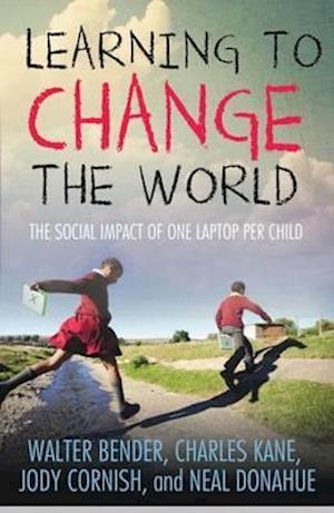 Learning to Change the World af Charles Kane