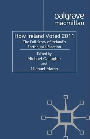 How Ireland Voted 2011 af Michael Gallagher, Michael Marsh