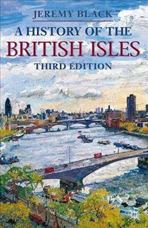 A History of the British Isles af Jeremy Black