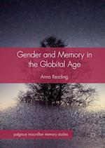 Gender and Memory in the Globital Age (Palgrave Macmillan Memory Studies)