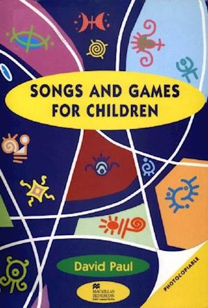 Songs and Games for Children af David Paul
