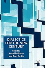 Dialectics for the New Century af T. Smith, B. Ollman