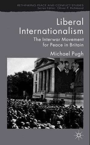 Liberal Internationalism af Michael C. Pugh