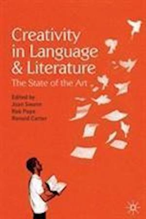 Creativity in Language and Literature af Joan Swann, Rob Pope, Ronald Carter