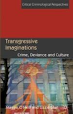 Transgressive Imaginations af Lizzie Seal, Maggie O'Neill
