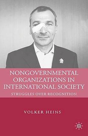 Nongovernmental Organizations in International Society af Volker Heins