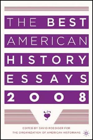 The Best American History Essays af David Roediger