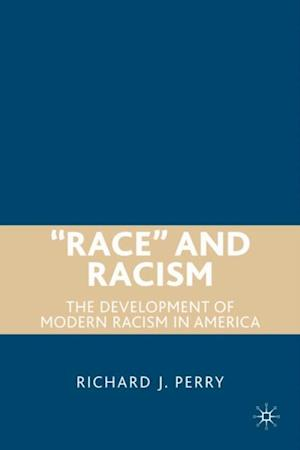 &quote;Race&quote; and Racism af Richard Perry