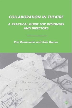Collaboration in Theatre af Rob Roznowski, K. Domer, R. Roznowski