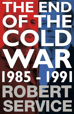 The End of the Cold War af Robert Service