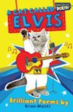 A Cat Called Elvis af Brian Moses