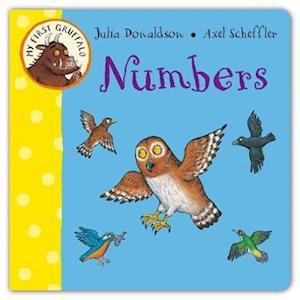 My First Gruffalo: Numbers af Julia Donaldson, Axel Scheffler